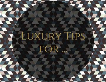 luxurytips1